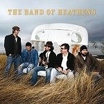 CD:The Band Of Heathens (limited edition CD+DVD)