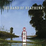 CD:The Band Of Heathens (US edition)